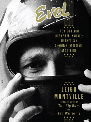 Evel: The High Flying Life of Evel Knievel Book Art 2011