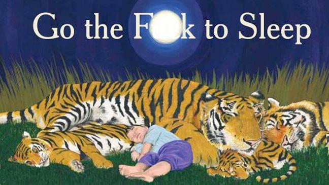 Go the Fuck to Sleep Book Cover 2011