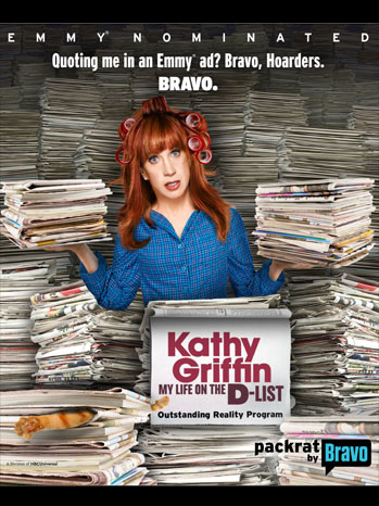 Kathy Griffin Emmy Nominated Bravo Poster - P 2011
