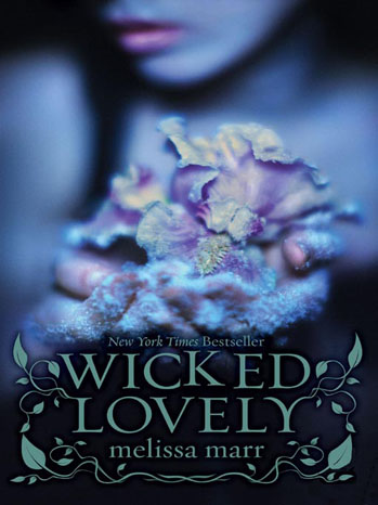 Wicked Lovely Book Cover - P 2011