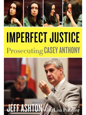Imperfect Justice Casey Anthony Book Cover - P 2011