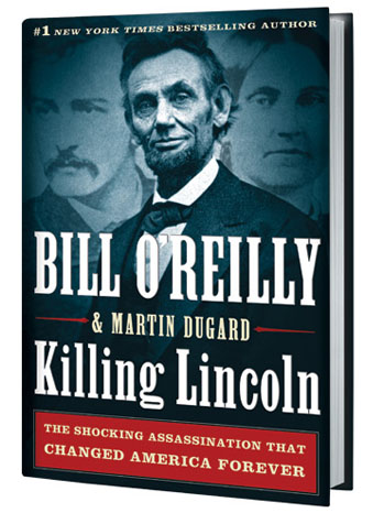 Killing Lincoln Bill O'Reilly Cover - P 2012