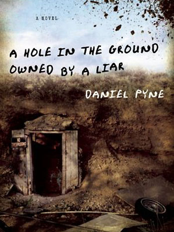 A hole in the ground owned by a liar Book Cover - P 2012