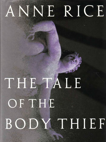 Tale of the Body Thief by Anne Rice Cover - P 2012