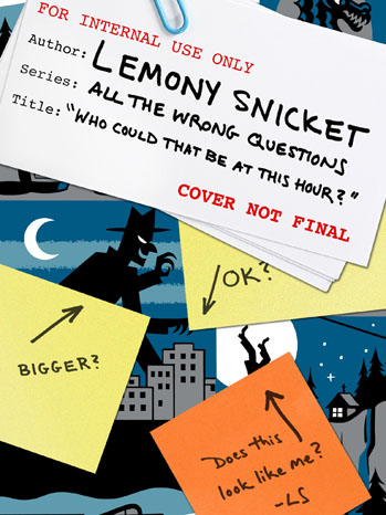 Lemony Snicket Cover Tease - P 2012