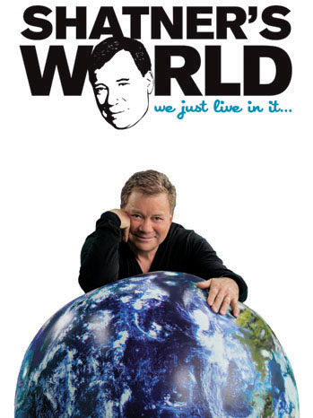 Shatner's World: We Just Live In It Poster - P 2012