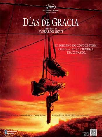 Dias de Gracia Poster Art - P 2012
