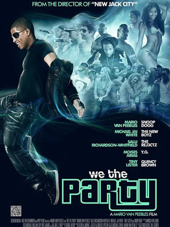 We The Party Mario Van Peebles - P 2012