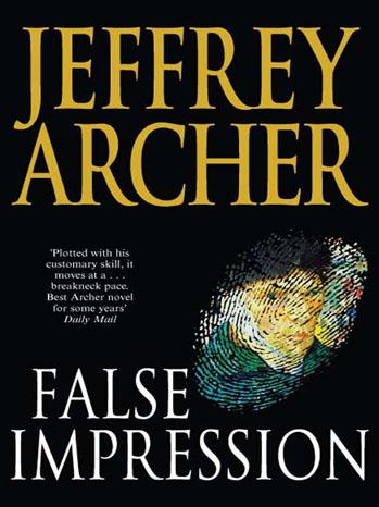 False Impression Jeffrey Archer - P 2012