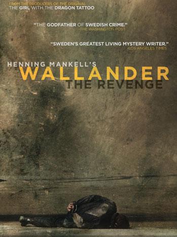 Henning Mankell's Wallander: The Revenge Poster - P 2012
