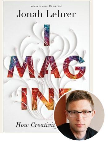 Jonah Lehrer Imagine Book - P 2012