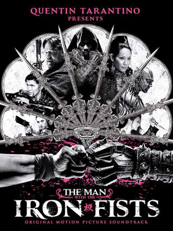 Man With the Iron Fists Soundtrack Cover - P 2012