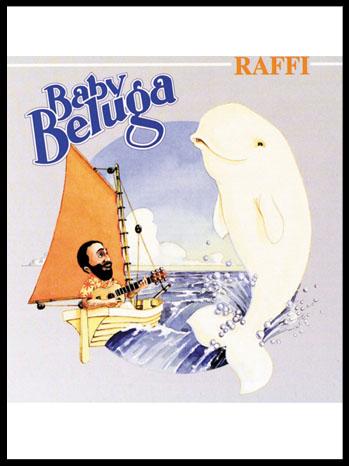 Raffi Baby Beluga Album Cover - P 2012
