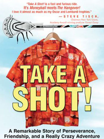 Take a Shot! The Remarkable Story of Perseverance, Friendship cover - P 2012