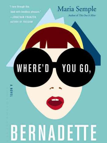 Where'd You Go Bernadette Book Cover - P 2012