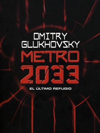 Metro 2033 Dmitri Glukhovsky - P 2012