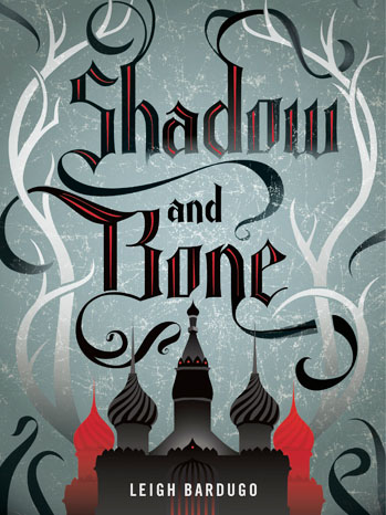 Shadow and Bone Cover - P 2012