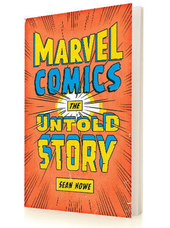 """Marvel Comics: The Untold Story"""