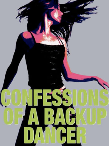 Confessions of a Backup Dancer Cover - P 2012