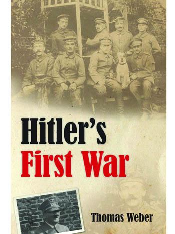 Hitler's First War - Book Cover - P 2012