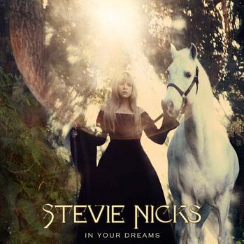 In Your Dreams: Stevie Nicks - P 2012