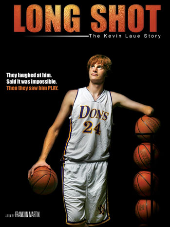 Long Shot: The Kevin Laue Story - P 2012