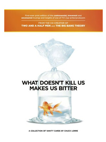 What Doesn't Kill Us Makes Us Bitter Book Cover - P 2012