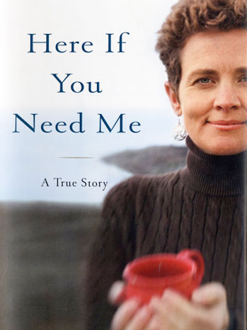Here If You Need Me - P 2012