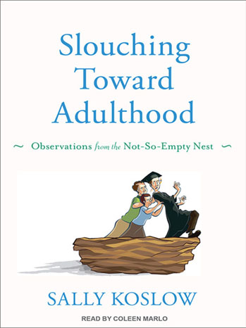 Slouching Towards Adulthood Book Cover - P 2012