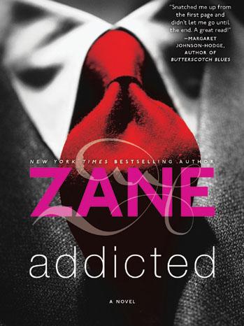 Addicted Zane Book Cover - P 2012