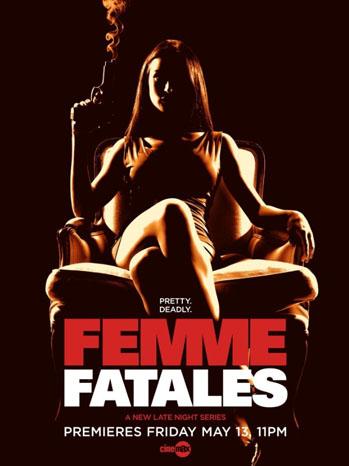 Cinemax Femme Fatales Key Art - P 2012
