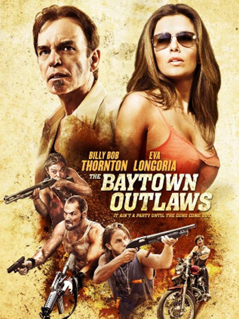 The Baytown Outlaws One Sheet - P 2012