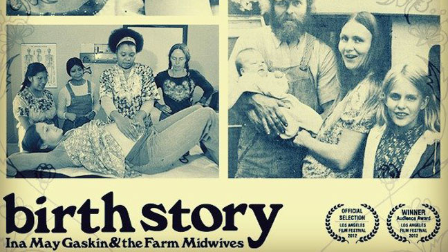 Birth Story: Ina May Gaskin & the Farm Midwives - H 2012