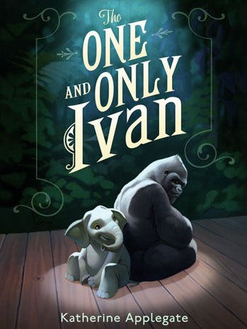 The One and Only Ivan Book Cover - P 2013