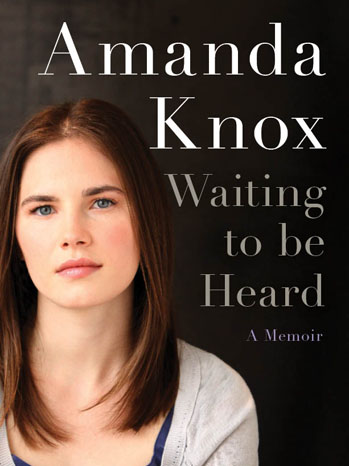 Amanda Knox Waiting To Be Heard Cover - P 2013