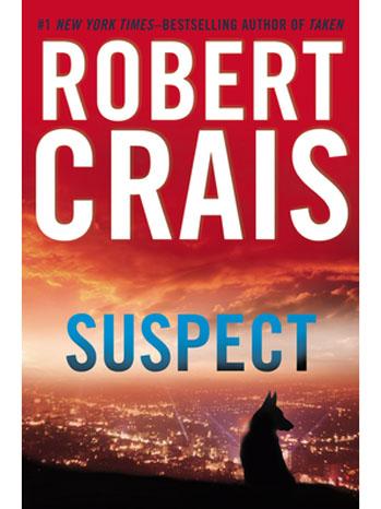 Robert Crais Suspect US Book Cover - P 2013