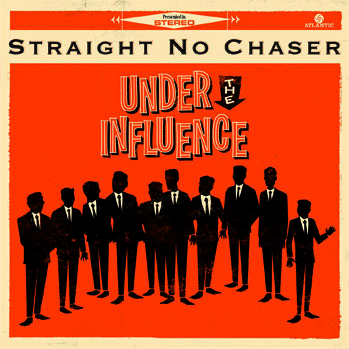 Straight No Chaser Album cover - S 2013
