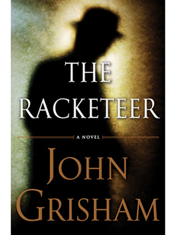 The Racketeer John Grisham - P 2013