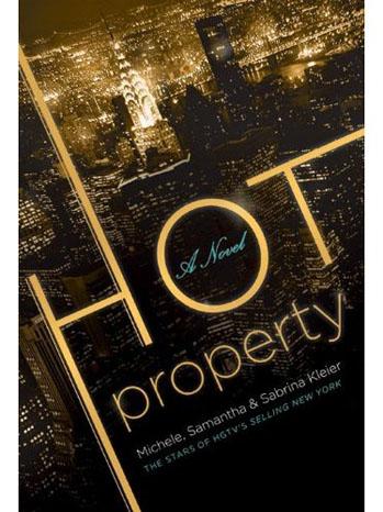 Hot Property: A Novel Book Cover - P 2013