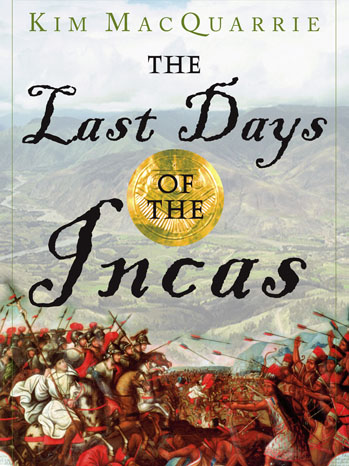 Last Days of the Incas Book Cover - P 2013