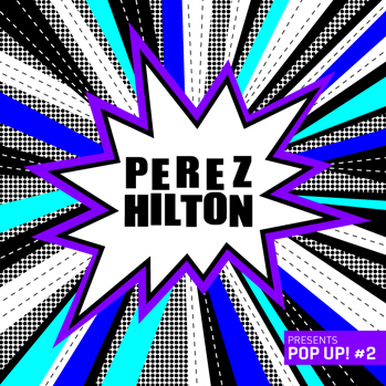 Perez Hilton pop up 2 album cover P