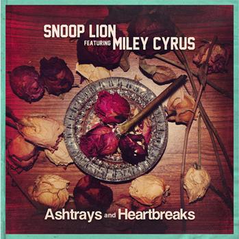 Snoop Miley Cyrus Ashtrays and Heartbreaks art P