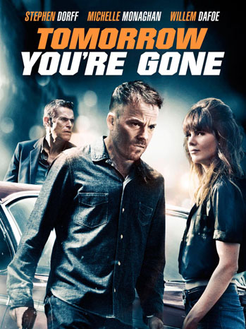 Tomorrow You're Gone Poster - P 2013