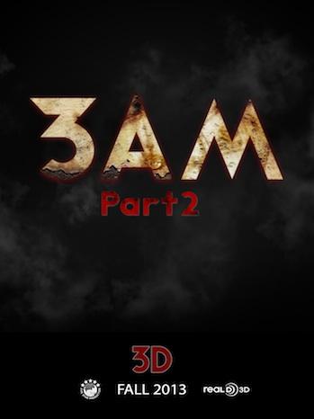 3AM 3D Part 2 2013 P