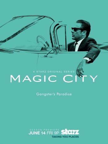 Magic City season 2 key art - p 2013