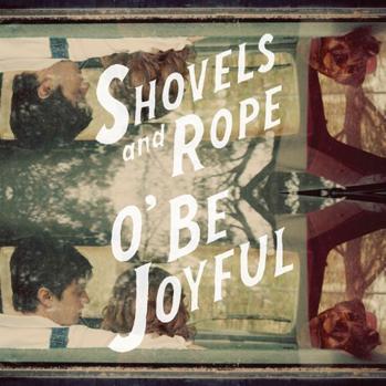 Shovels and Rope Joyful album cover P