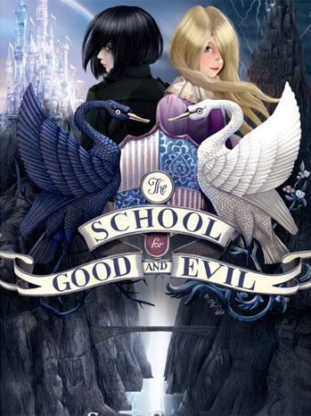 The School for Good and Evil Cover - P 2013