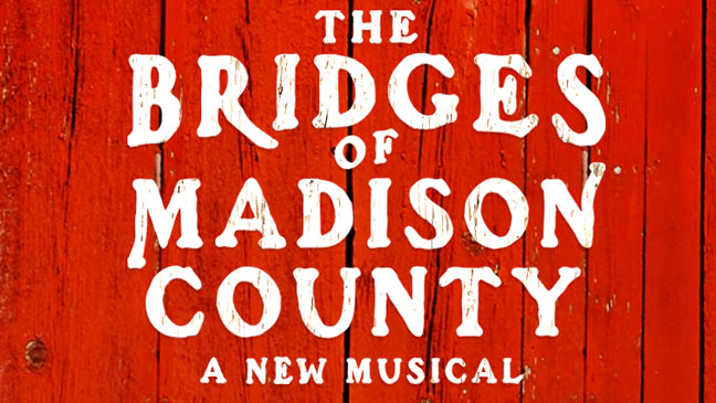 Bridges of Madison County Musical Title Card - H 2013