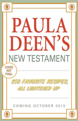 Paula Deen's New Testament Cook Book Cover - P 2013