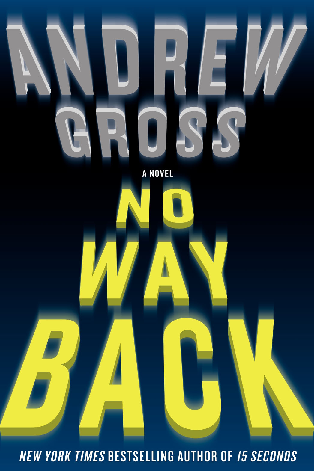 Andrew Gross No Way Back Cover - P 2013